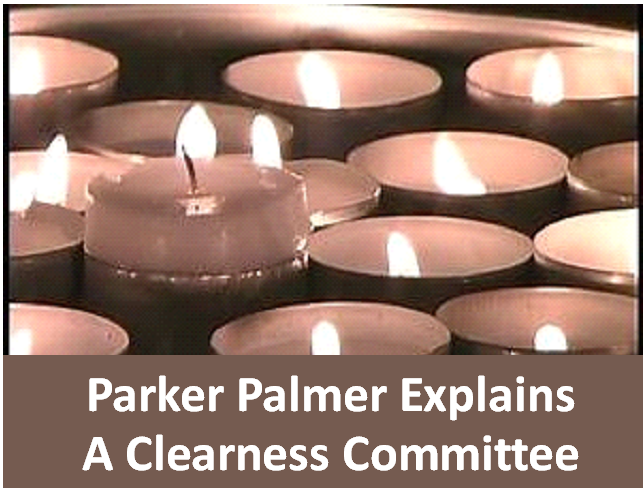 ParkerPalmer - Clearness